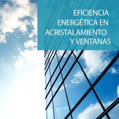 Eficiencia Energetica Acristalamiento